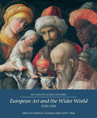 European Art and the Wider World 1350-1550 book