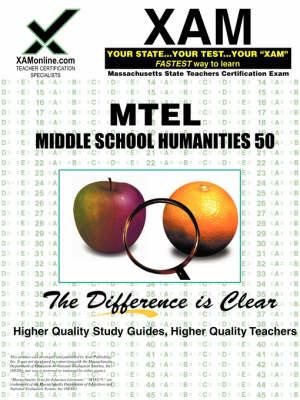 MTEL Middle School Humanities 50 by Sharon A Wynne