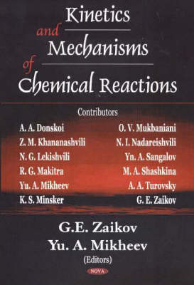 Kinetics & Mechanisms of Chemical Reactions by G. E. Zaikov
