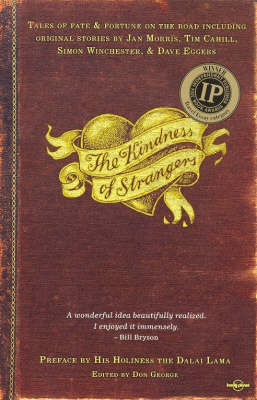 The Kindness of Strangers by Don George