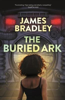 Buried Ark by James Bradley