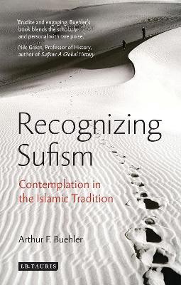 Recognizing Sufism by Arthur F. Buehler