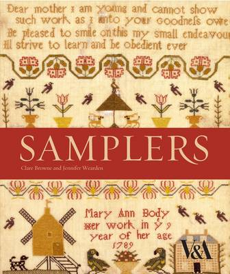 Samplers from the Victoria and Albert Museum by Clare Browne