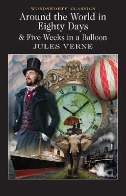 Around the World in 80 Days / Five Weeks in a Balloon book