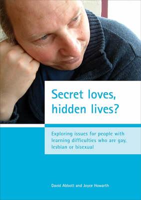 Secret Loves, Hidden Lives? by David Abbott