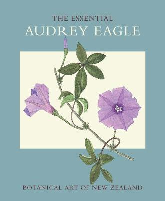 The Essential Audrey Eagle by Audrey Eagle