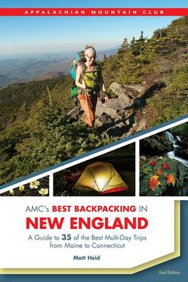Amc's Best Backpacking in New England book