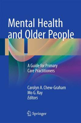 Mental Health and Older People by Carolyn A. Chew-Graham