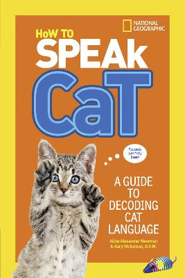 How To Speak Cat by National Geographic Kids
