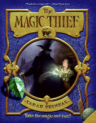 Magic Thief, Book One by Sarah Prineas