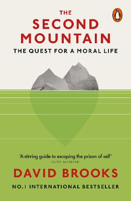 The Second Mountain: The Quest for a Moral Life book