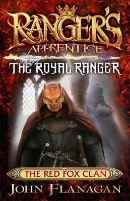 Ranger's Apprentice The Royal Ranger 2 by John Flanagan