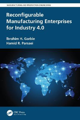 Reconfigurable Manufacturing Enterprises for Industry 4.0 book