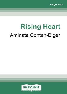 Rising Heart by Aminata Conteh-Biger