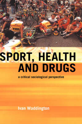 Sport, Health and Drugs book