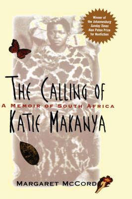 The Calling of Katie Makanya by Margaret McCord