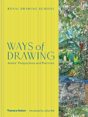 Ways of Drawing: Artists' Perspectives and Practices book