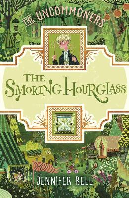 The Smoking Hourglass by Jennifer Bell