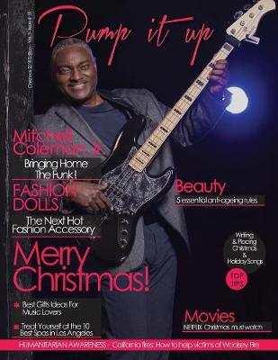 Pump it up Magazine: December 2018 With Mitchell Coleman Jr. by Anissa Boudjaoui