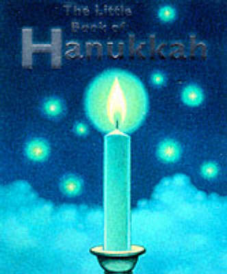 The Little Book of Hanukkah by Steven Zorn
