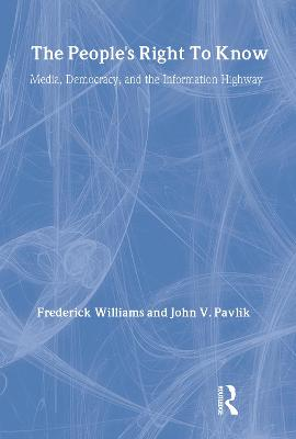The People's Right to Know by Frederick Williams