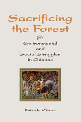 Sacrificing The Forest by Karen O'brien