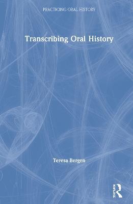 Transcribing Oral History book