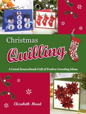 Christmas Quilling by Elizabeth Moad