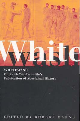 Whitewash by Robert Manne