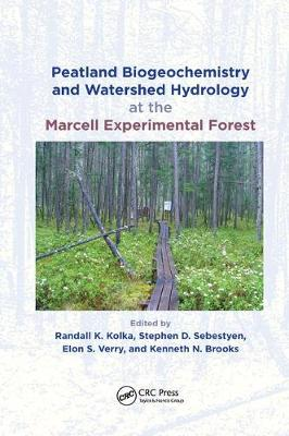 Peatland Biogeochemistry and Watershed Hydrology at the Marcell Experimental Forest book