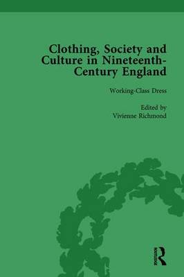 Clothing, Society and Culture in Nineteenth-Century England, Volume 3 by Clare Rose