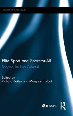 Elite Sport and Sport-for-All by Richard Bailey
