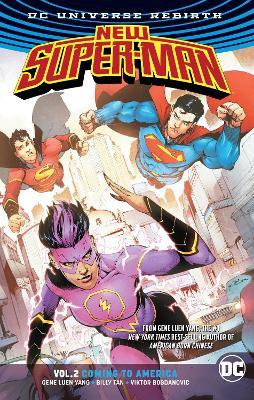 New Super-Man Vol. 2 Coming To America (Rebirth) by Gene Luen Yang
