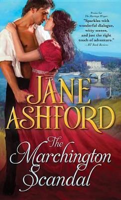 Marchington Scandal by Jane Ashford