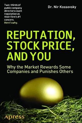 Reputation, Stock Price, and You by Nir Kossovsky