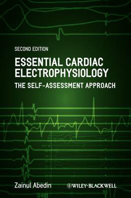 Essential Cardiac Electrophysiology by Zainul Abedin