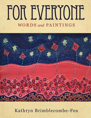 For Everyone by Kathryn Brimblecombe-Fox