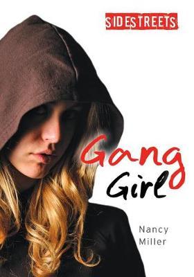 Gang Girl by Nancy Miller