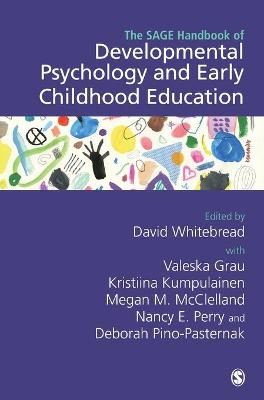 The SAGE Handbook of Developmental Psychology and Early Childhood Education by David Whitebread