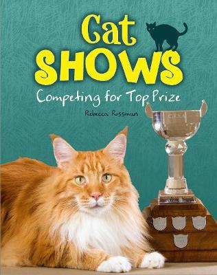 Cat Shows by Rebecca Rissman