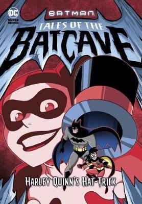 Harley Quinn's Hat-trick by Michael Dahl
