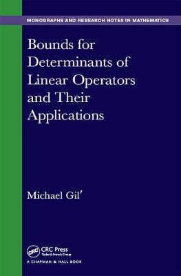 Bounds for Determinants of Linear Operators and their Applications by Michael Gil