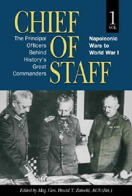 Chief of Staff by David T. Zabecki