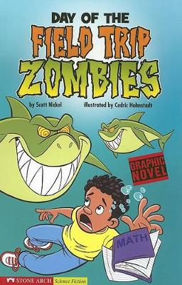 Day of the Field Trip Zombies book