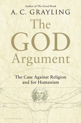 The God Argument by A C Grayling