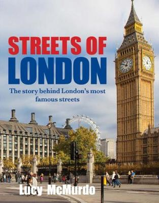 Streets of London by Lucy McMurdo