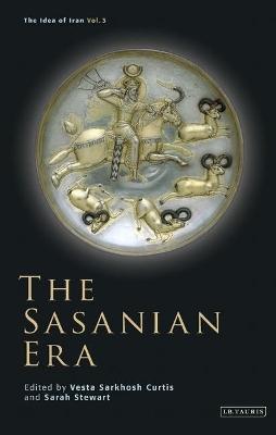 Sasanian Era by Vesta Sarkhosh Curtis