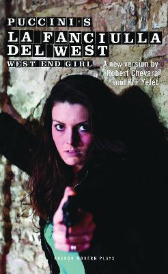 Puccini's La Fanciullla del West (or West End Girl) by Robert Chevara