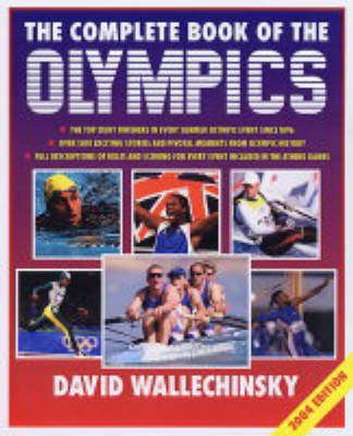 The Complete Book of the Olympics: 2004 by David Wallechinsky