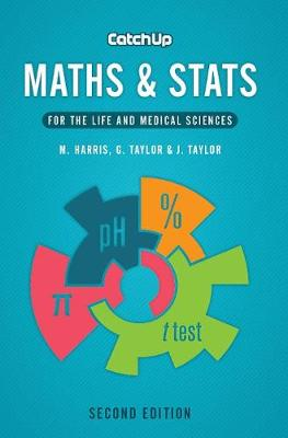 Catch Up Maths & Stats, second edition by Michael Harris